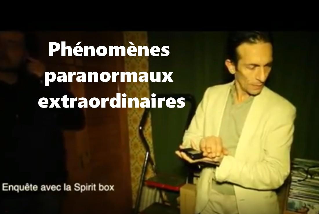 Les phénomènes paranormaux.