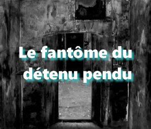 Le fantôme de la prison