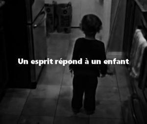 Un esprit répond à un enfant