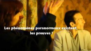 Les phénomènes paranormaux existent, les preuves !