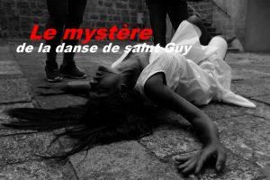 Le mystère de la danse de saint Guy