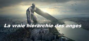 La vraie hiérarchie des anges