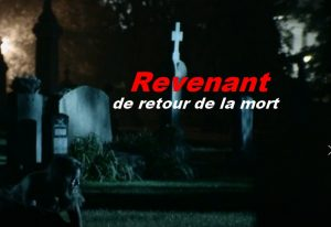 Revenant, de retour de la mort