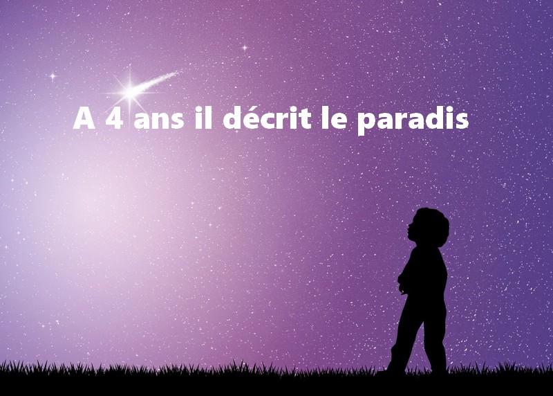 A 4 ans il décrit le paradis.