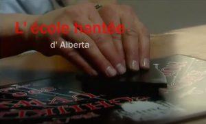 L' école hantée d' Alberta