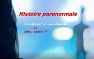 Histoire paranormale
