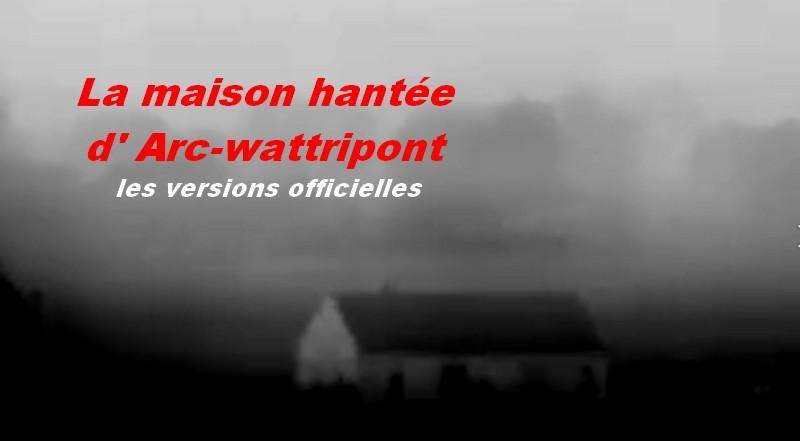La maison hantée d' Arc wattripont