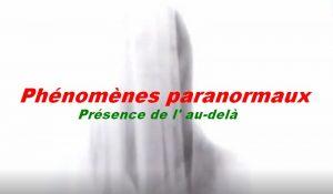 Phénomènes paranormaux.
