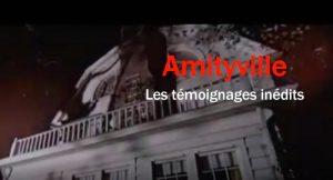 Amityville , les témoignages inédits