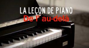 La leçon de piano de l' au delà