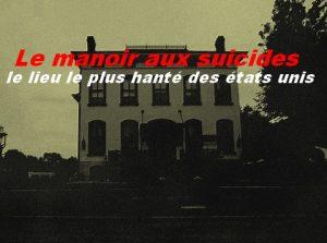 Le manoir aux suicides