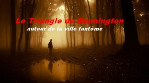 Le triangle de Bennington