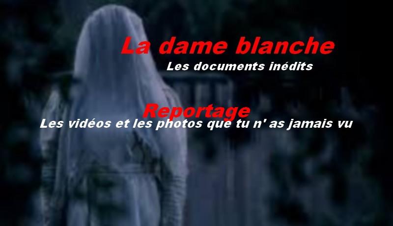 Le fantôme de la dame blanche