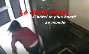 Le Cecil hôtel hanté