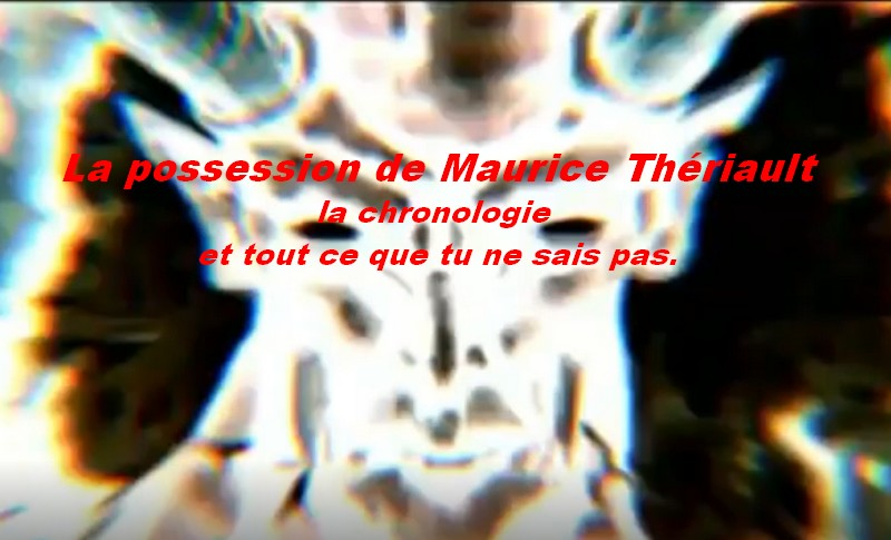 La possession de Maurice Thériault