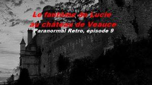 Le fantôme de Lucie