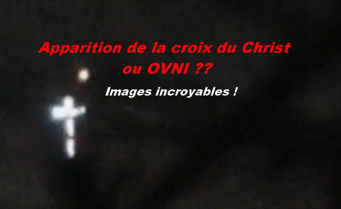 Apparition de la croix du Christ ou OVNI ?