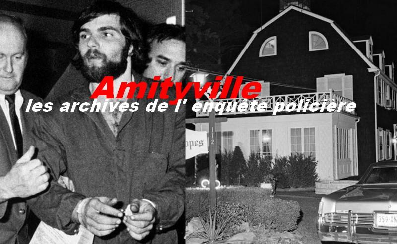 Amityville, l' enquête policière