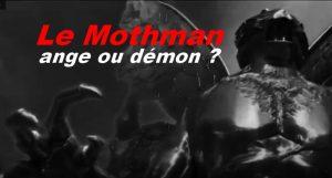 Le Mothman, ange ou démon ?