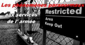 Les phénomènes paranormaux aux services de l' armée.