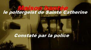 le poltergeist de Sainte Catherine